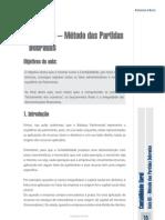 MÉTODO DAS PARTIDAS DOBRADAS - Aula 03