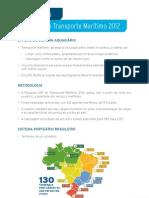Principais Dados Pesquisa Cnt de Transporte Maritimo 2012