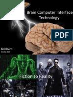 Brain Computer Interface/Brain Machine Interface