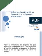 Estudo da Gestão de 5S na Empresa Fidec..pptx