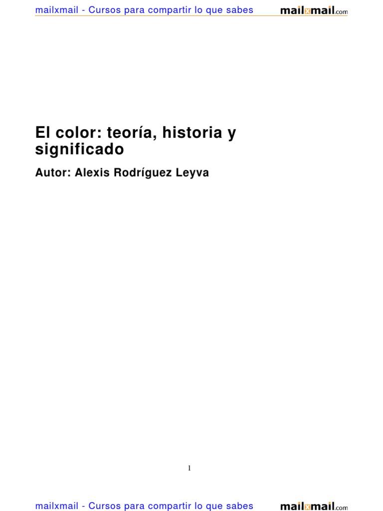 El Color Teoria Historia Significado 6037 Completo