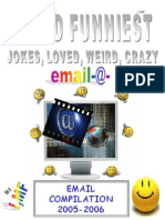 World Funniest, Stupid, Hillarious Email Compilation 2006