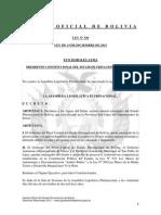 Ley 320 Declaración a las Aguas del Silala recurso natural estratégico de Bolivia, ubicadas en la Provincia Sud Lípez del Departamento de Potosí