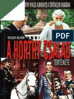 Vécsei Olivér - A Horthy - Család története
