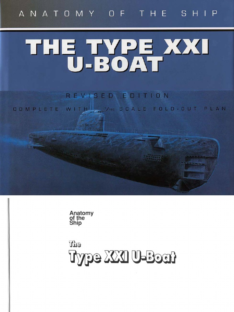 Conway Maritime Press Anatomy Of The Ship The Type Xxi U Boat