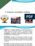 3. Ciencia, Sociedad y Cultura.