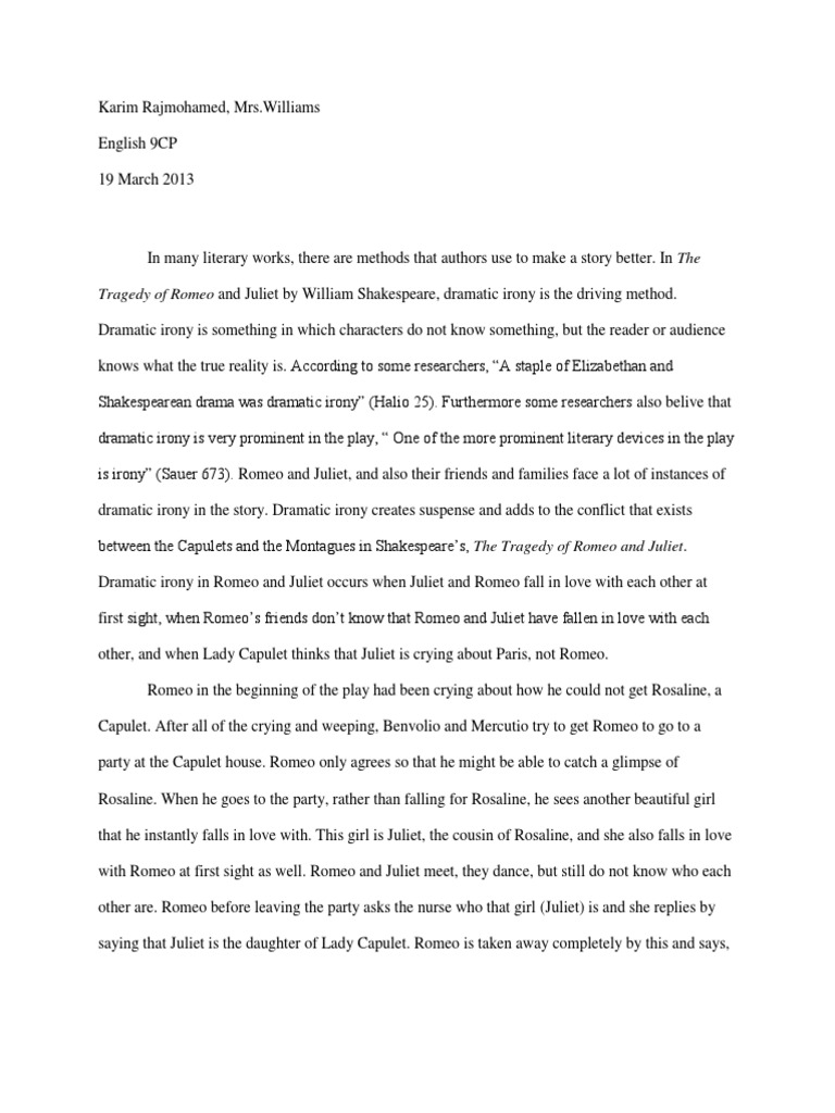 romeo and juliet the forms of love english literature essay Romeo chanced many loves, desperately, but states juliet as the most worthy, and she also says it does not matter whether you take part in the life of a montague or capulet love will be love and should not have rules or regulations the way shakespeare portrays the thoughts and words of romeo and.