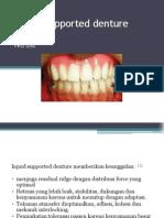Liquid Supported Denture