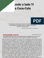 Vivendo o Lado TI Da Coca-Cola