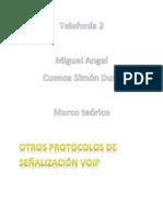 Protocolos Mgcp, Megaco, Iax, Sccp
