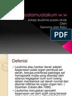 Assalamualaikum w Leukimia