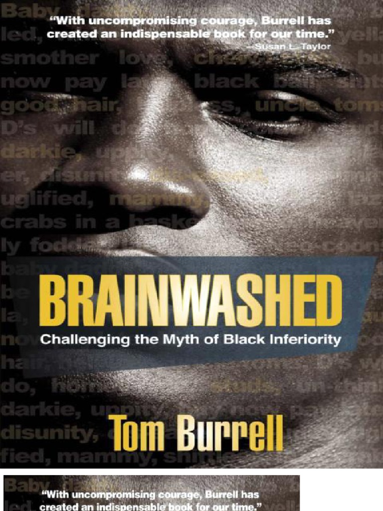 101523179 brainwashed challenging the myth of black inferiority tom 101523179 brainwashed challenging the myth of black inferiority tom burrell propaganda psychological abuse fandeluxe Gallery