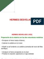 Hermes desvelado presentación