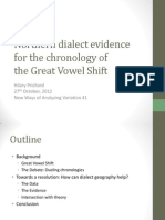 Northern dialect evidence for the chronology of the Great Vowel Shift