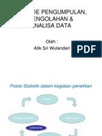 Metode Pengumpulan, Pengolahan Dan Analisa Data