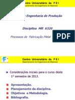 6320 AULA 0 -    Iintrodução à Disciplina MR 6320