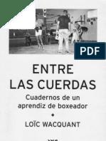Wacquant Loic - Entre Las Cuerdas - Cuadernos de Un Aprendiz de Boxeador