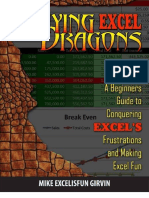 Slaying Excel Dragons - A Beginners Guide to Conquering Excel's Frustrations and Making Excel Fun