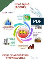Lĩnh vực ứng dụng _ Field of Application / PPr Vinaconex