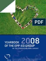 YEARBOOK 2008 OF THE EPP-ED GROUP I N T H E E U R O P E A N PA R L I A M E N T