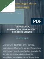 tecnologainnovacioninvencionydescubrimiento-120130233841-phpapp02