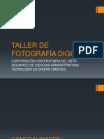 TALLER DE FOTOGRAFÍA DIGITAL - CONTENIDO GENERAL - A2013