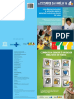 Saúde da família e vigilância em saúde - em busca da integração das práticas n 16
