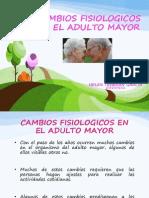 Cambios Fisiologicos en El Adulto Mayor