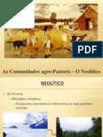 2-Comunidades Agro-Pastoris Neolítico Introdução