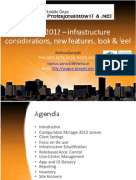 SCCM 2012 - Infrastructure Considerations, New Features, Look