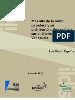 Más allá de la renta petrolera y su distribución, Luis Pedro España, 2010