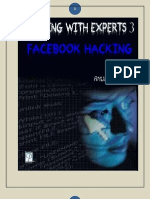 Hacking With Experts 3 (Facebook Hacking) by Anurag Dwivedi   Http