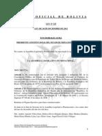 Ley 325 Ratificación del Protocolo Adicional al Convenio de Asistencia Recíproca para la Represión del Tráfico Ilícito de Drogas que Producen Hábito, suscrito entre Bolivia y el Brasil