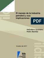 El manejo de la industria petrolera y sus implicaciones, Heliodoro Quintero y Pedro Benítez, 2011
