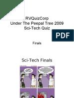 Sci-Tech 09 Finals