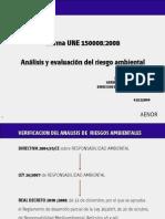 Analisis y Evaluacion Del Riesgo Ambiental. Norma UNE 150008.2008.2009