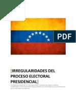 Irregularidades Del Proceso Electoral 14A