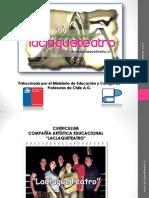 CURRICULUM COMPAÑÍA ARTÍSTICA EDUCACIONAL LACLAQUETEATRO-2013