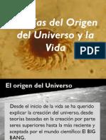 Teorías del Origen del Universo y la Vida