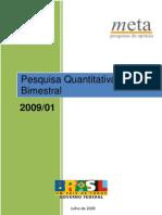 2009-07 Avaliação de programas e ações de governo regular I