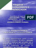 Catequese - Desenvolvimento e Aprendizagem -- Power Point