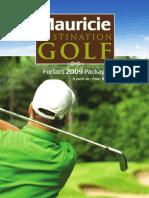 Mauricie Destination Golf 2009