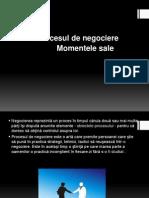 Procesul de Negociere -Momentele Sale