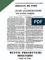0345-0410, Rufinus Aquileiensis, Provinciae Palestinae Liber de Fide [Incertus], MLT