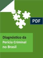Diagnóstico Perícia Criminal Brasil Seg Pública 2013