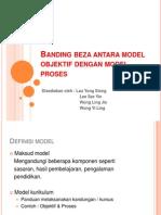 Banding Beza Antara Model Objektif Dengan Model Proses