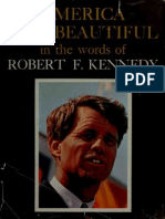 America, The Beautiful. in the Words of - RFK