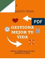 Gestiona mejor tu vida - Alberto Pena.pdf