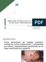 SÍNDROME ESTAFILOCÓCICO DE LA PIEL ESCALDADA