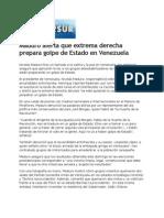 15-04-13 Maduro Alerta Que Extrema Derecha Prepara Golpe de Estado en Venezuela
